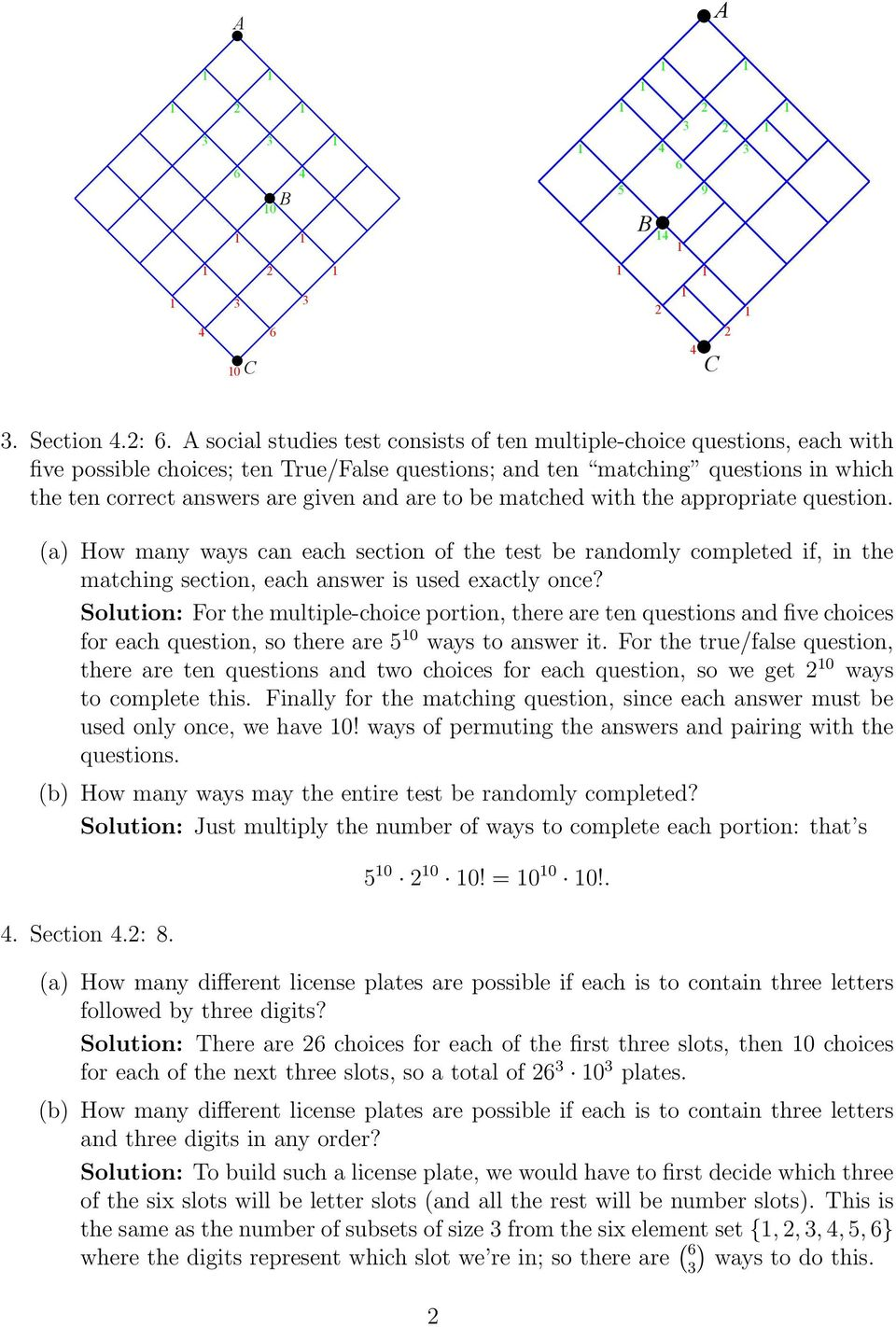 to be matched with the appropriate question. (a) How many ways can each section of the test be randomly completed if, in the matching section, each answer is used exactly once?