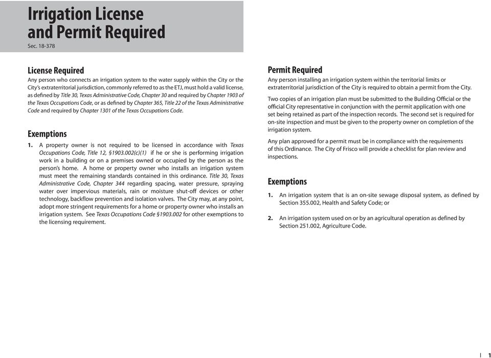 valid license, as defined by Title 30, Texas Administrative Code, Chapter 30 and required by Chapter 1903 of the Texas Occupations Code, or as defined by Chapter 365, Title 22 of the Texas