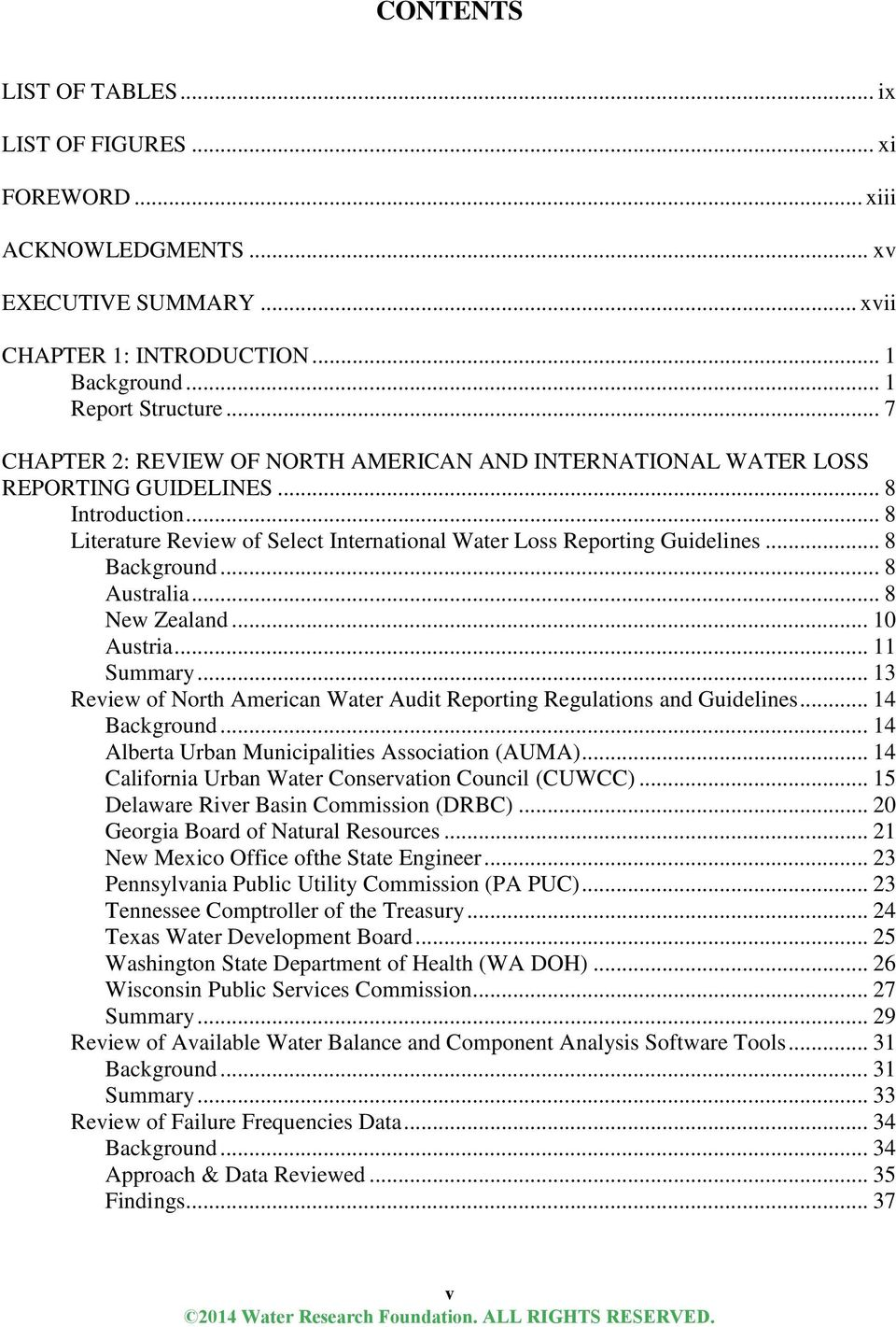 .. 8 Background... 8 Australia... 8 New Zealand... 10 Austria... 11 Summary... 13 Review of North American Water Audit Reporting Regulations and Guidelines... 14 Background.
