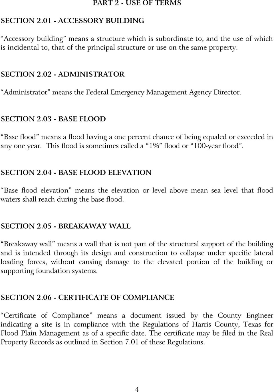 02 - ADMINISTRATOR Administrator means the Federal Emergency Management Agency Director. SECTION 2.