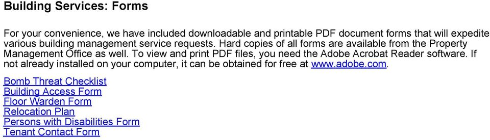 To view and print PDF files, you need the Adobe Acrobat Reader software.