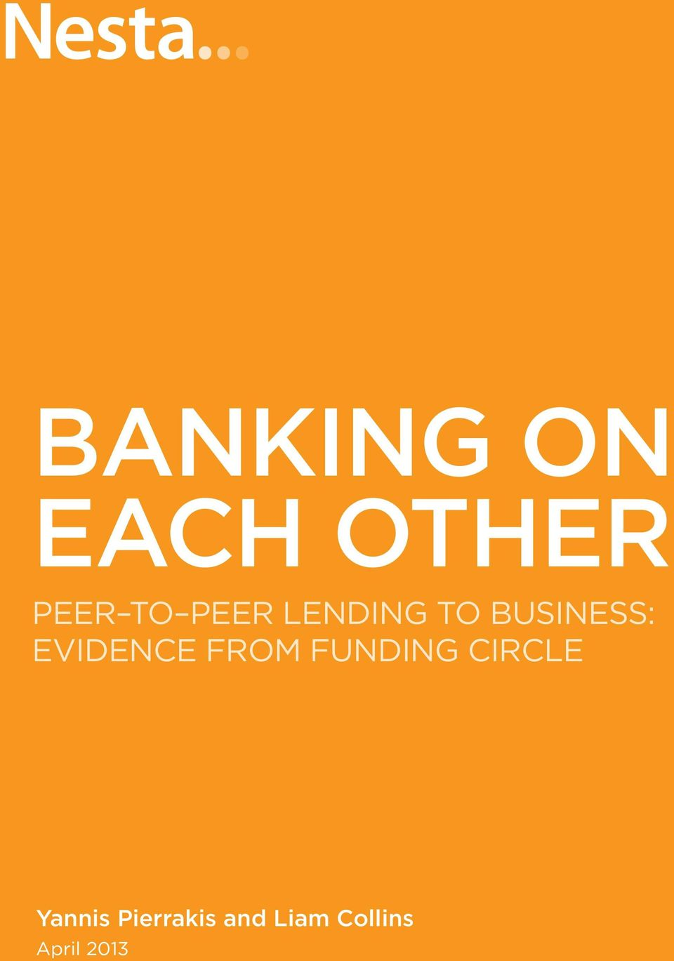 business: Evidence from Funding Circle