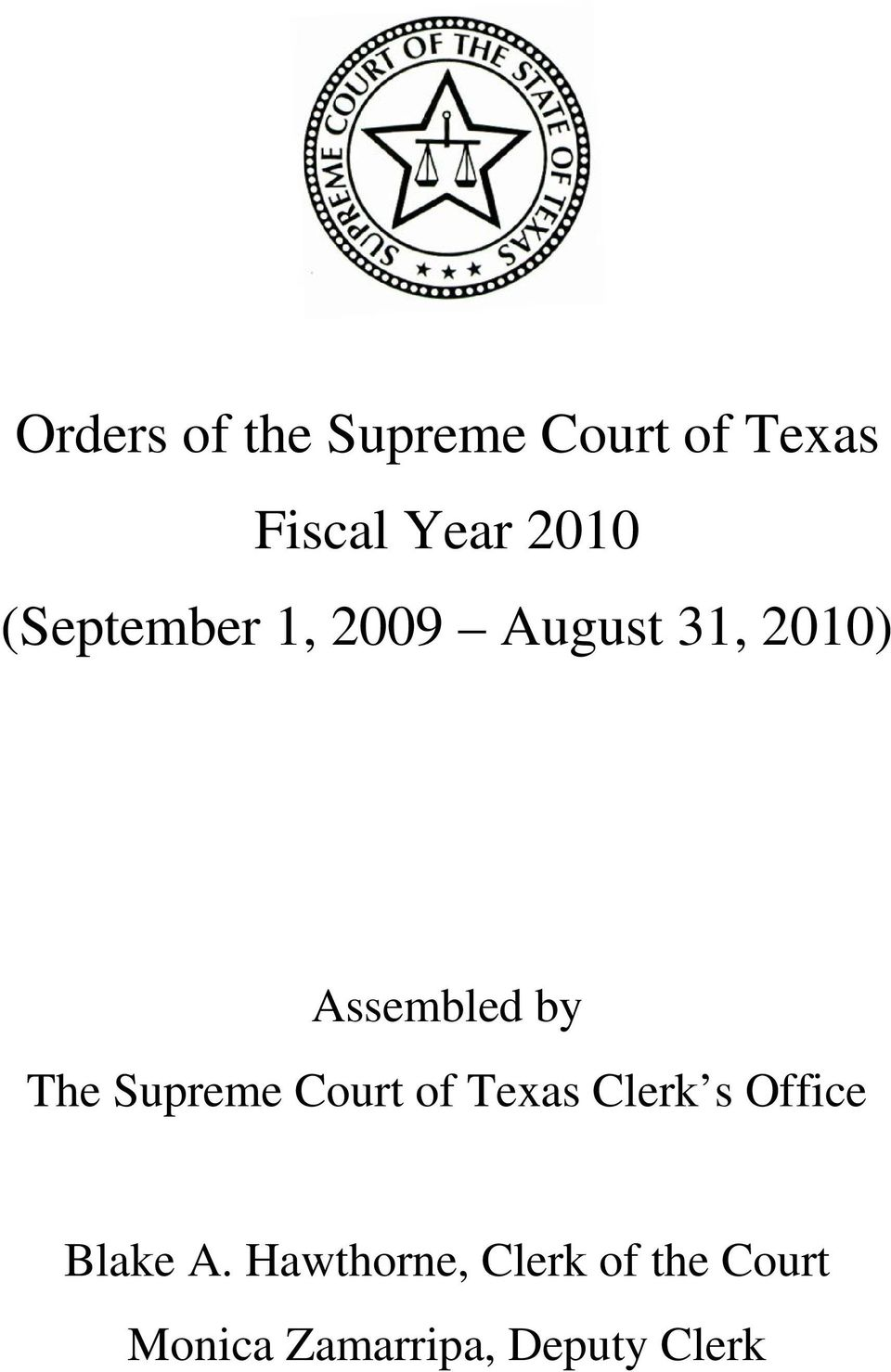 Supreme Court of Texas Clerk s Office Blake A.