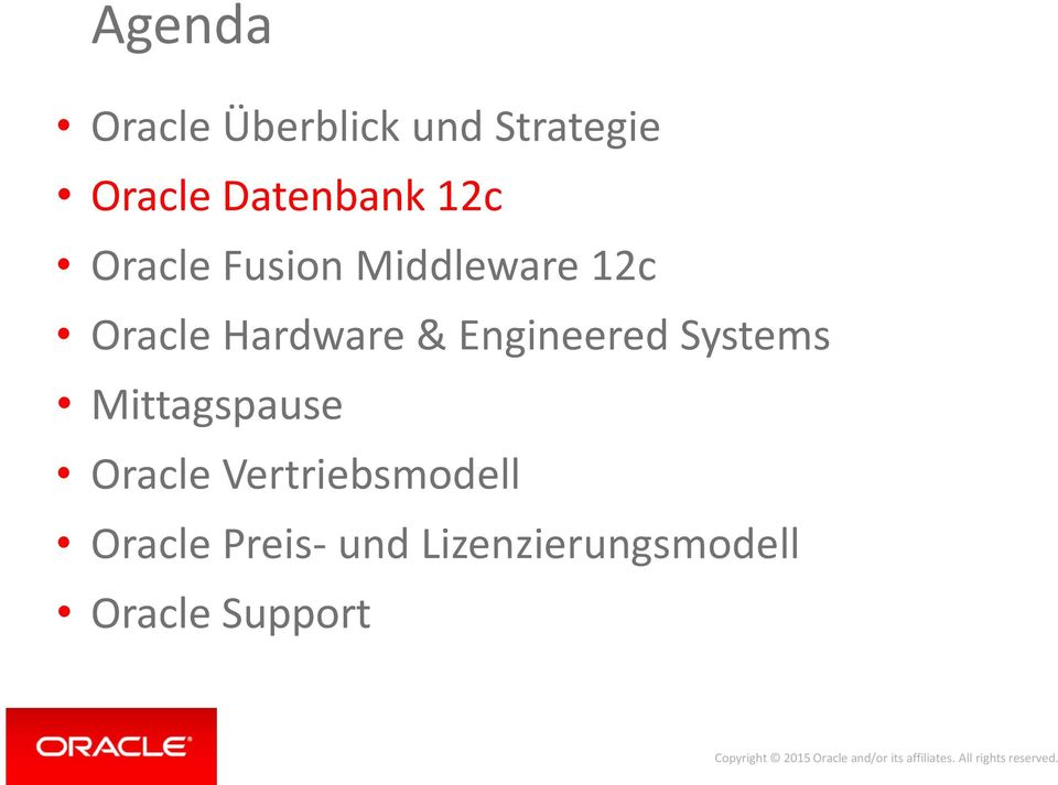 Hardware & Engineered Systems Mittagspause Oracle