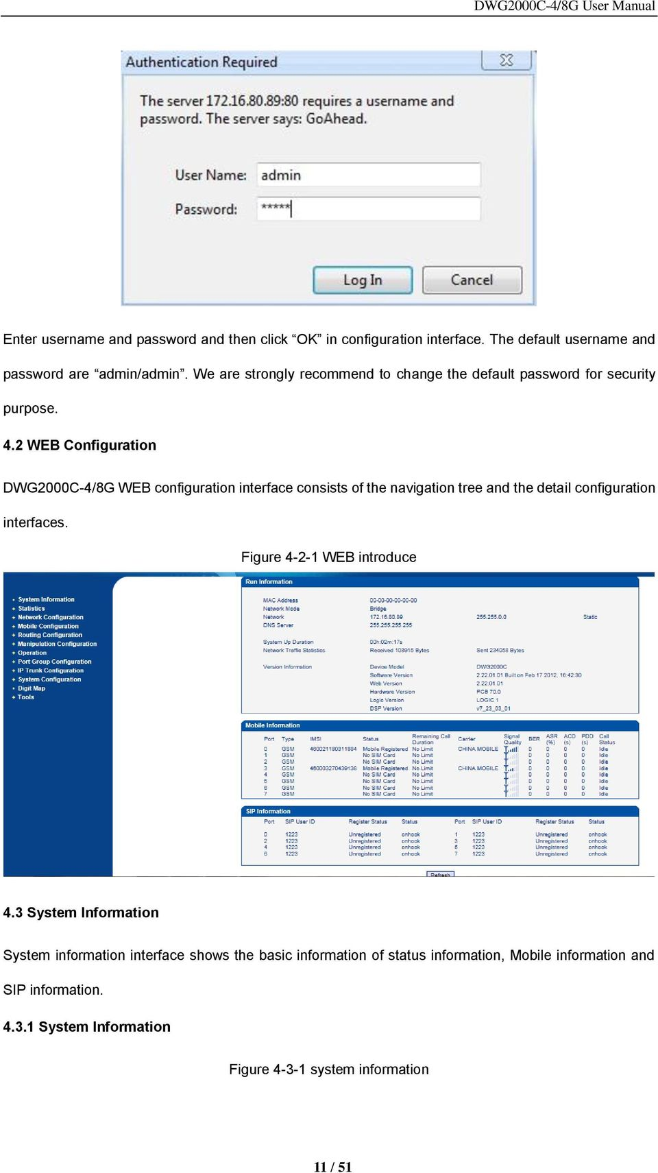 2 WEB Configuration DWG2000C-4/8G WEB configuration interface consists of the navigation tree and the detail configuration interfaces.