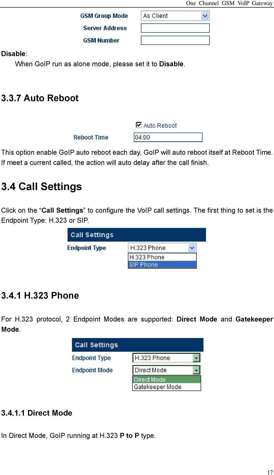 If meet a current called, the action will auto delay after the call finish. 3.