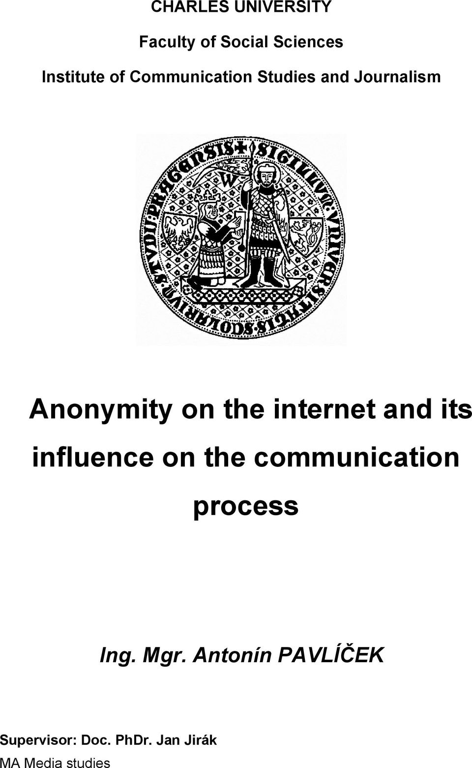 internet and its influence on the communication process Ing.