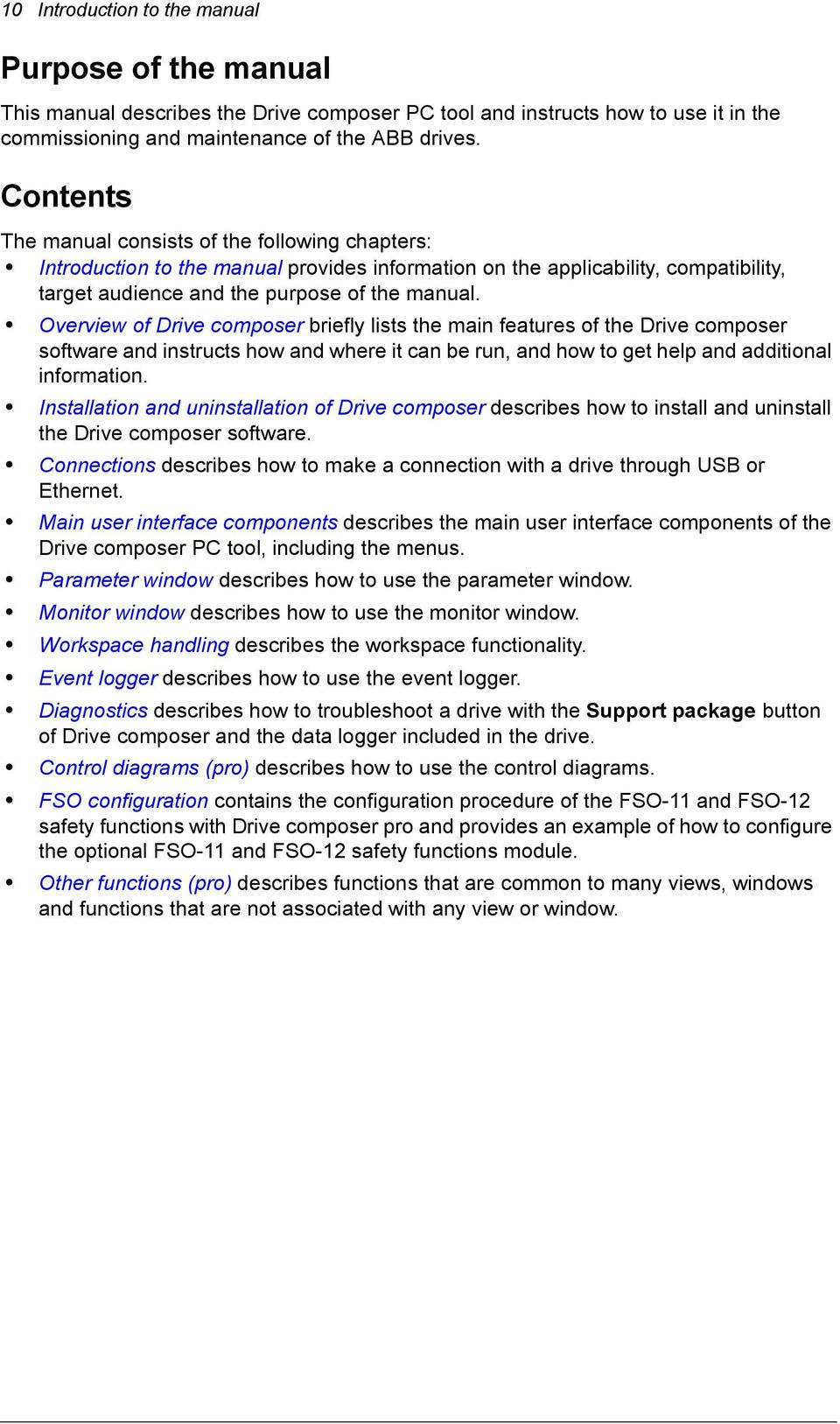 Overview of Drive composer briefly lists the main features of the Drive composer software and instructs how and where it can be run, and how to get help and additional information.