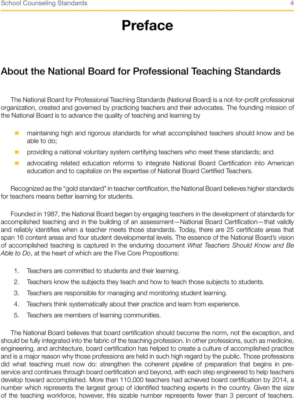 . maintaining high and rigorous standards for what accomplished teachers should know and be able to do; providing a national voluntary system certifying teachers who meet these standards; and.