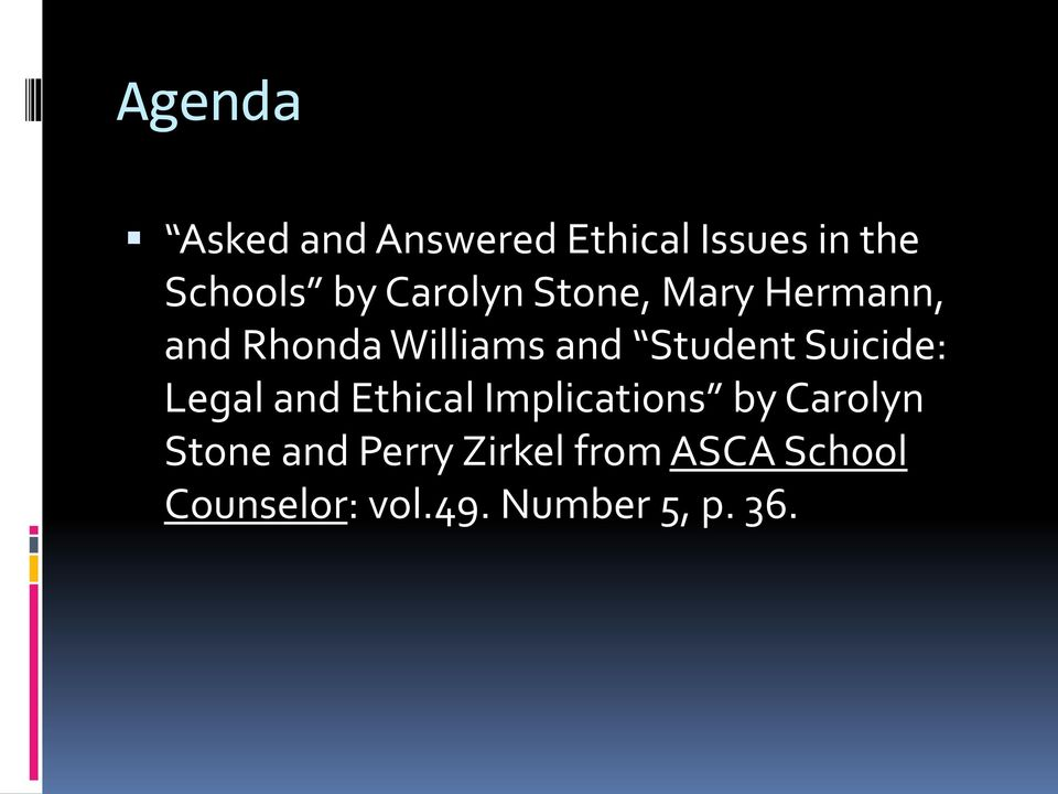Suicide: Legal and Ethical Implications by Carolyn Stone and