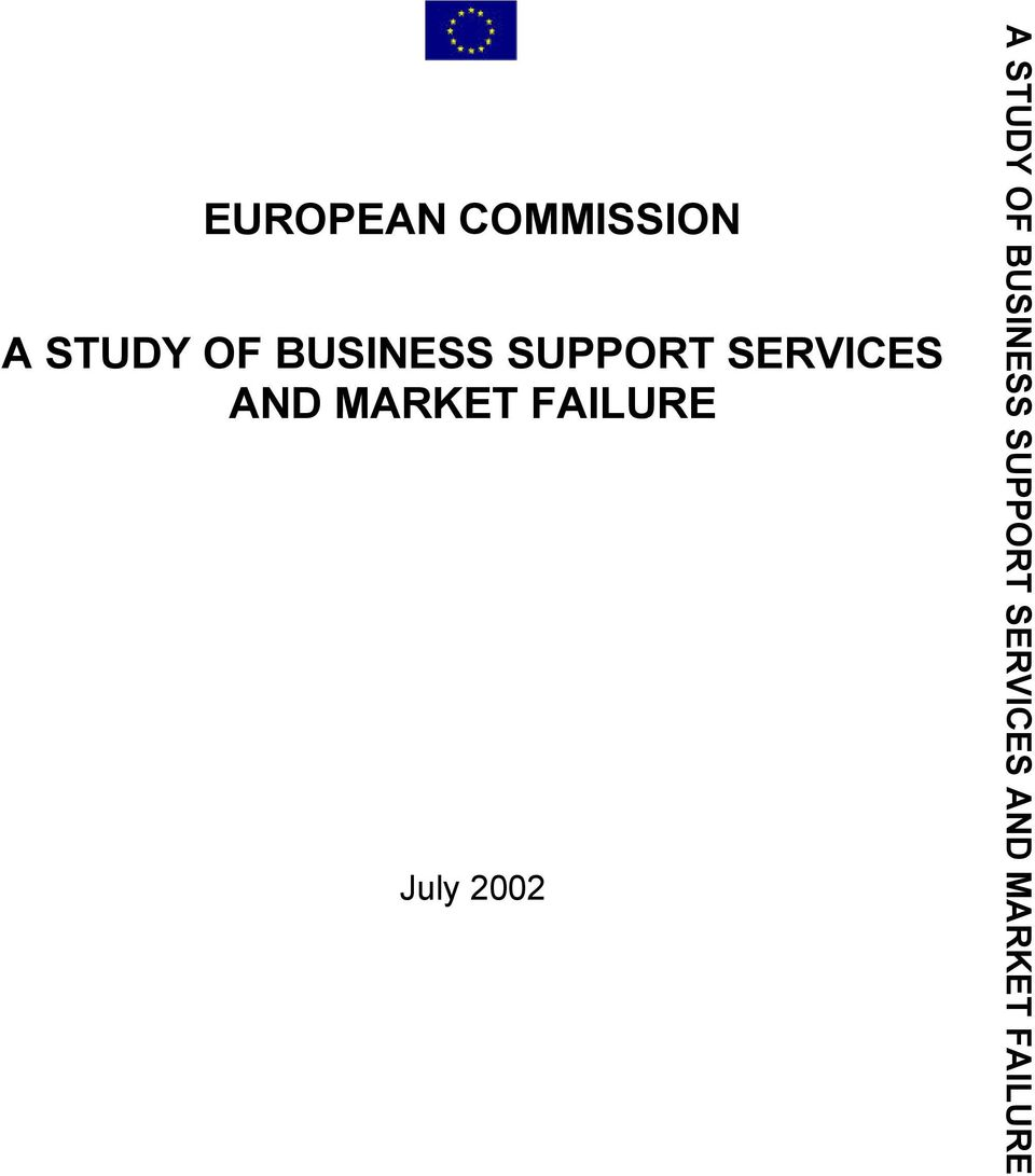 MARKET FAILURE July 2002 A STUDY OF