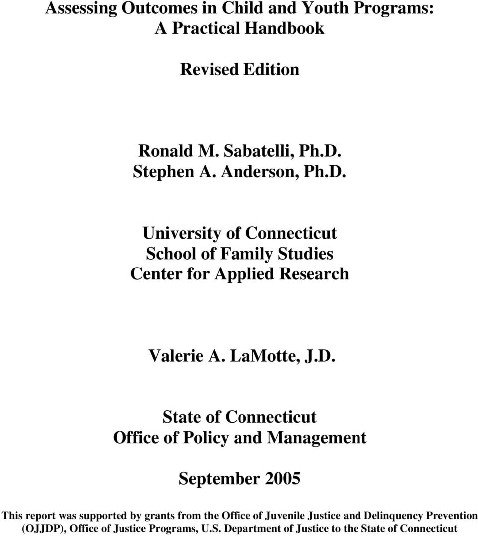 University of Connecticut School of Family Studies Center for Applied Research Valerie A. LaMotte, J.D.