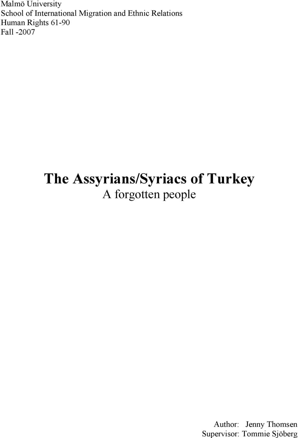 The Assyrians/Syriacs of Turkey A forgotten people