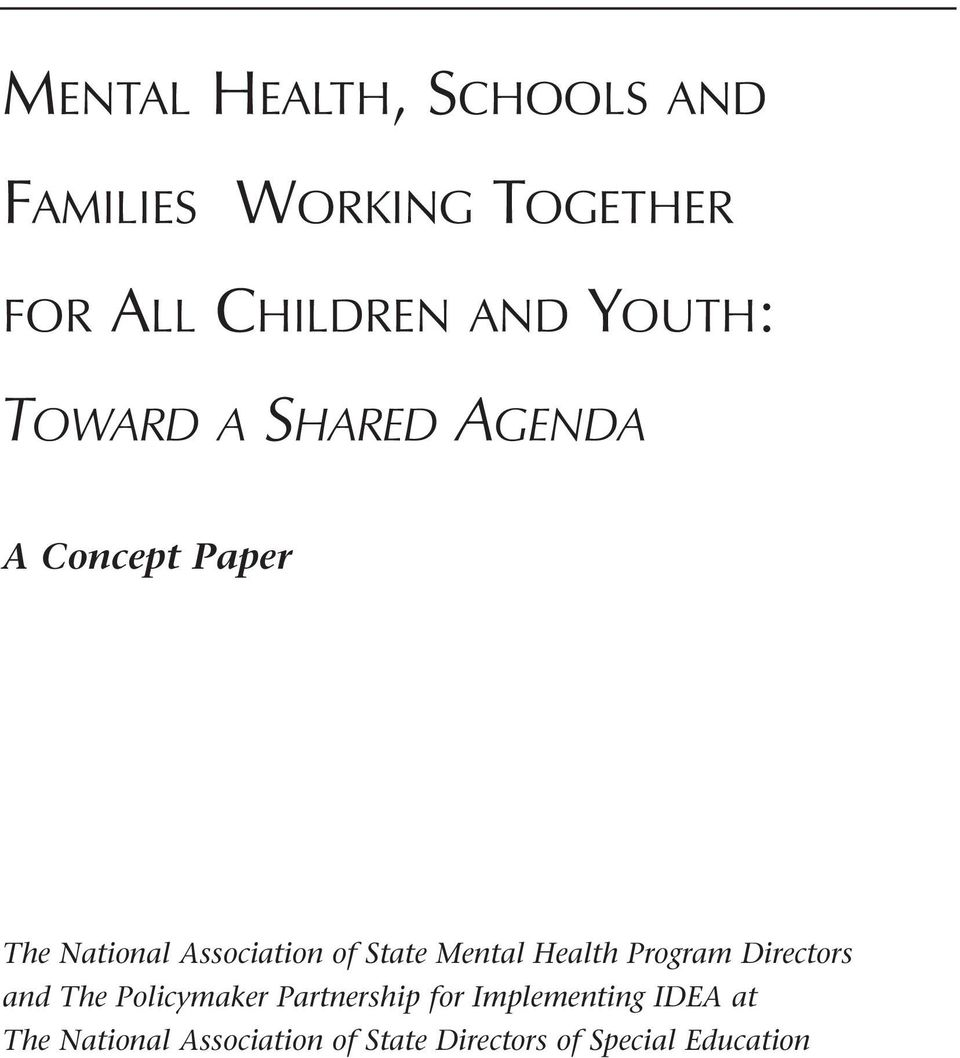 State Mental Health Program Directors and The Policymaker Partnership for