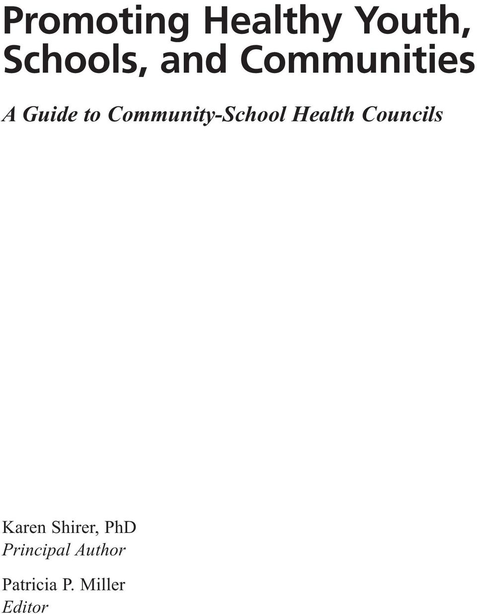 Community-School Health Councils Karen