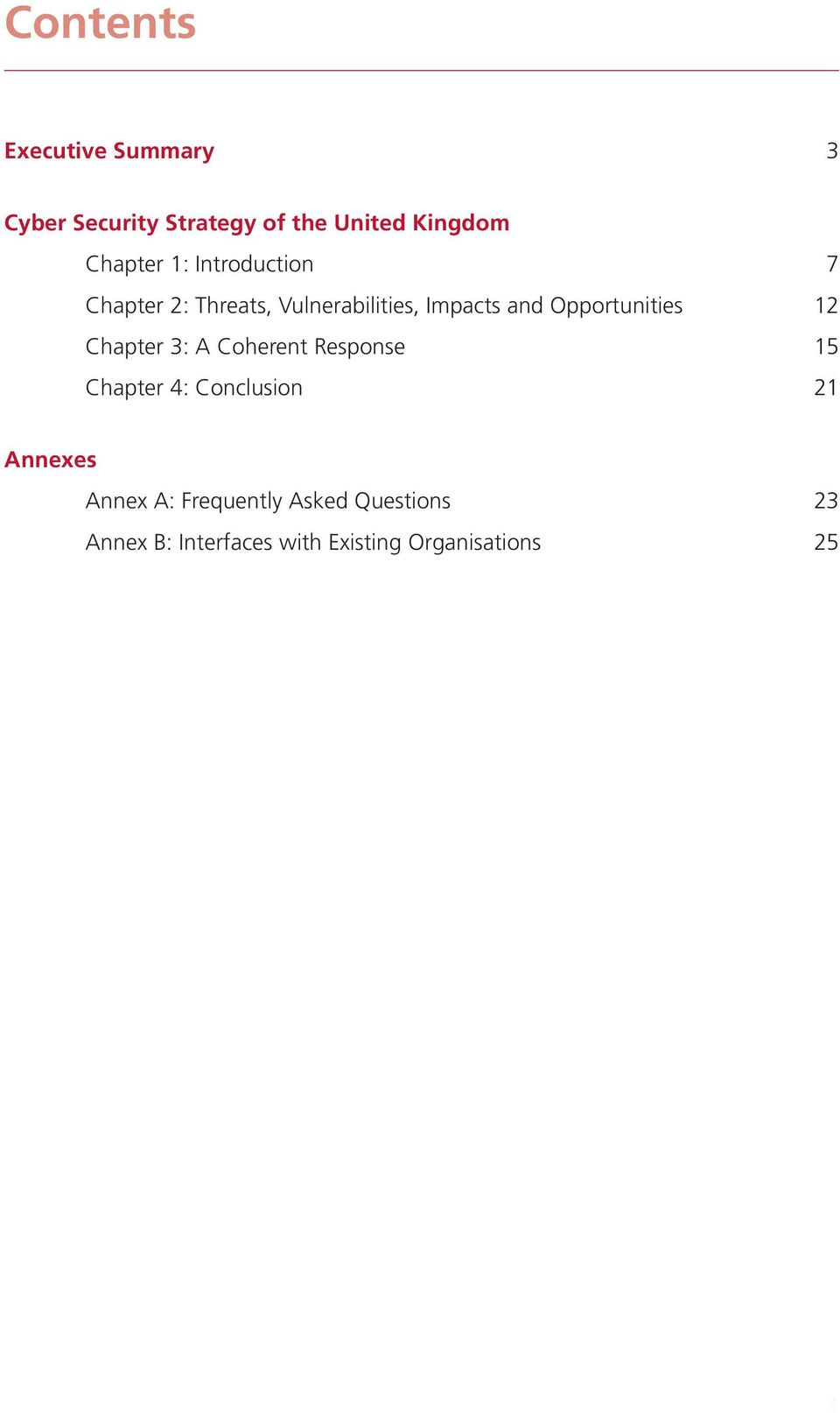 Opportunities 12 Chapter 3: A Coherent Response 15 Chapter 4: Conclusion 21