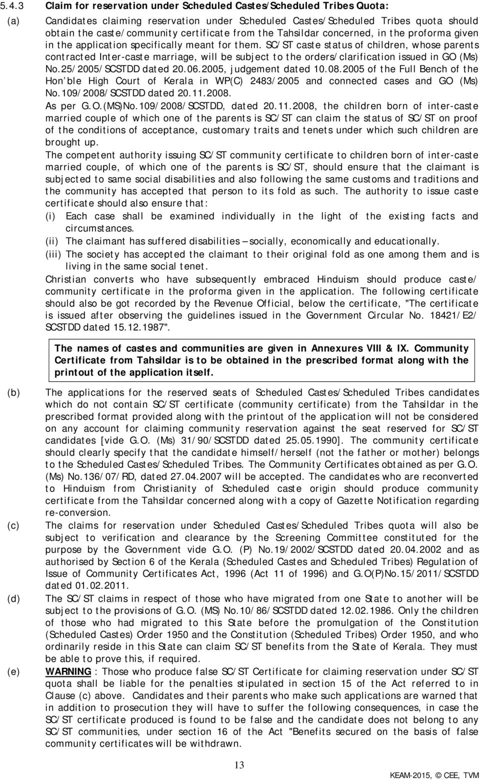 prospectus for admission to professional degree courses pdf sc st caste status of children whose parents contracted inter caste marriage
