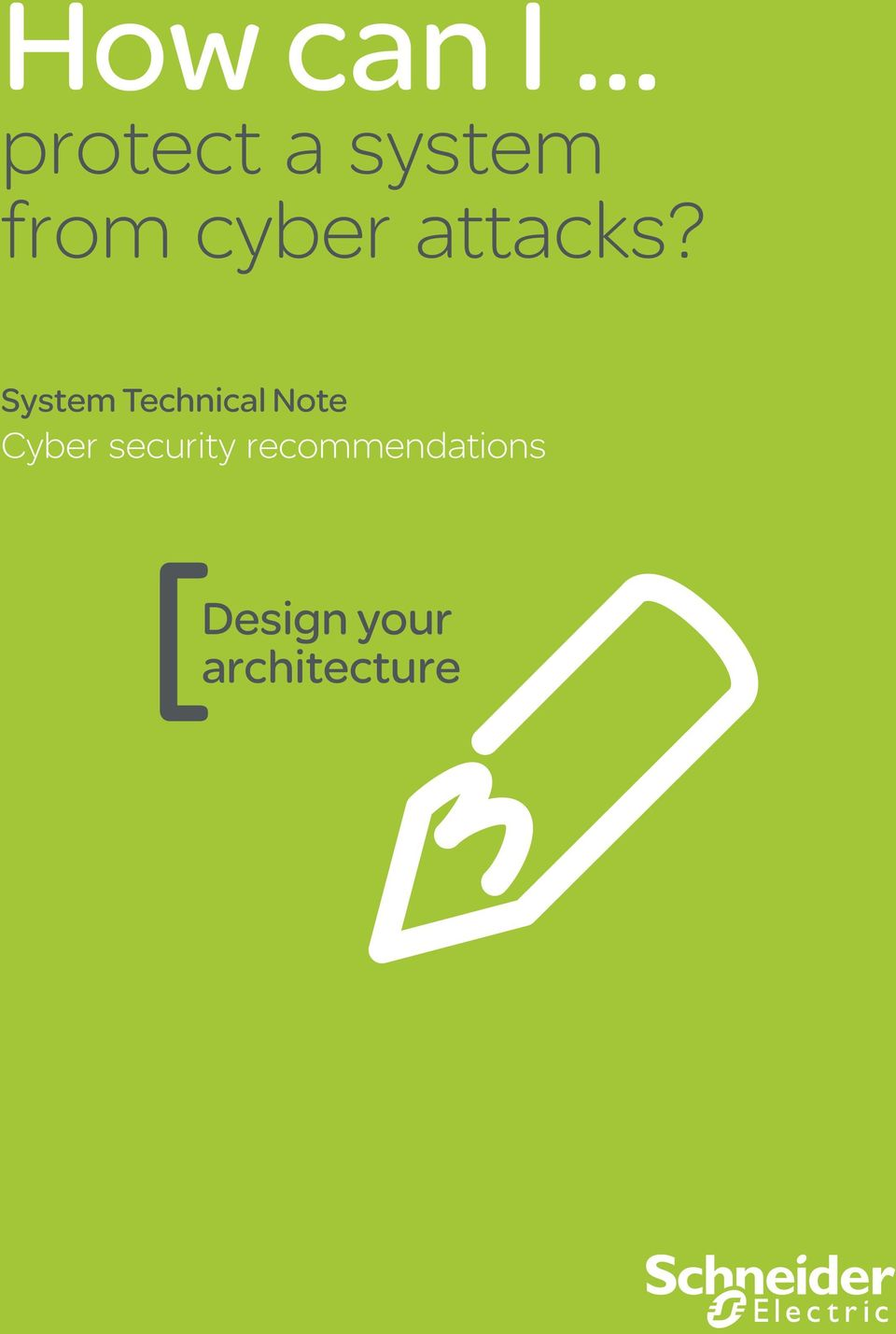 System Technical Note Cyber