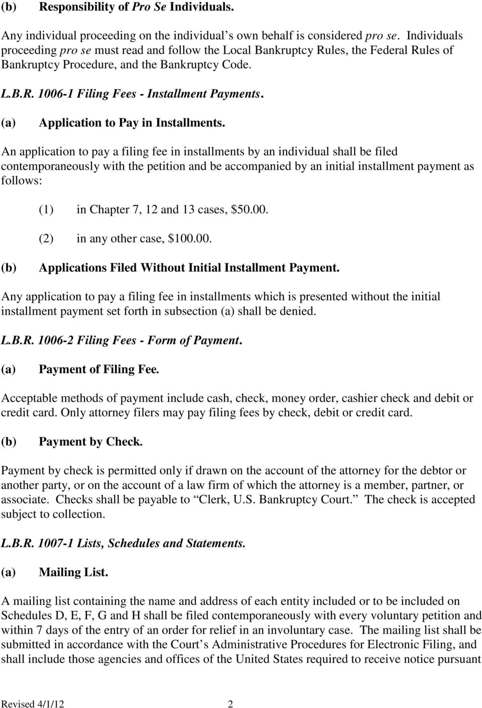 (a) Application to Pay in Installments.