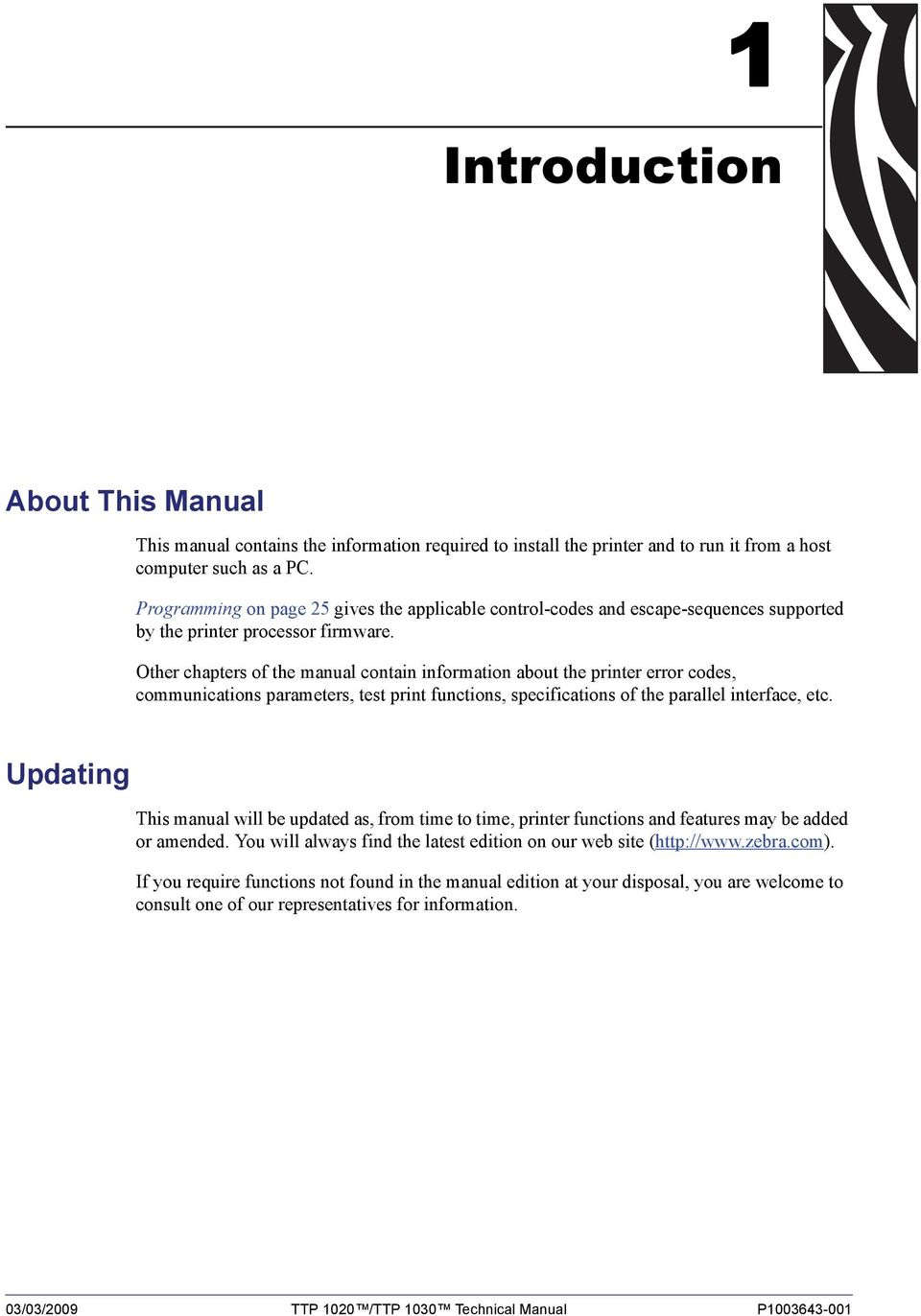 Other chapters of the manual contain information about the printer error codes, communications parameters, test print functions, specifications of the parallel interface, etc.