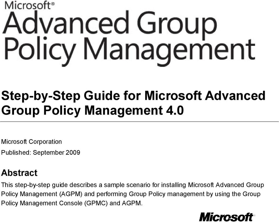 describes a sample scenario for installing Microsoft Advanced Group Policy Management