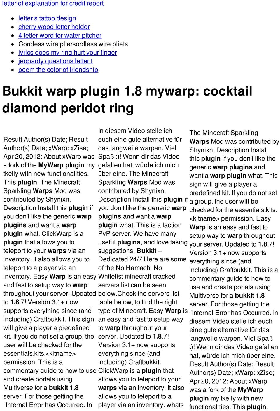 8 mywarp: cocktail diamond peridot ring Result Author(s) Date; Result Author(s) Date; xwarp: xzise; Apr 20, 2012: About xwarp was a fork of the MyWarp plugin my tkelly with new functionalities.