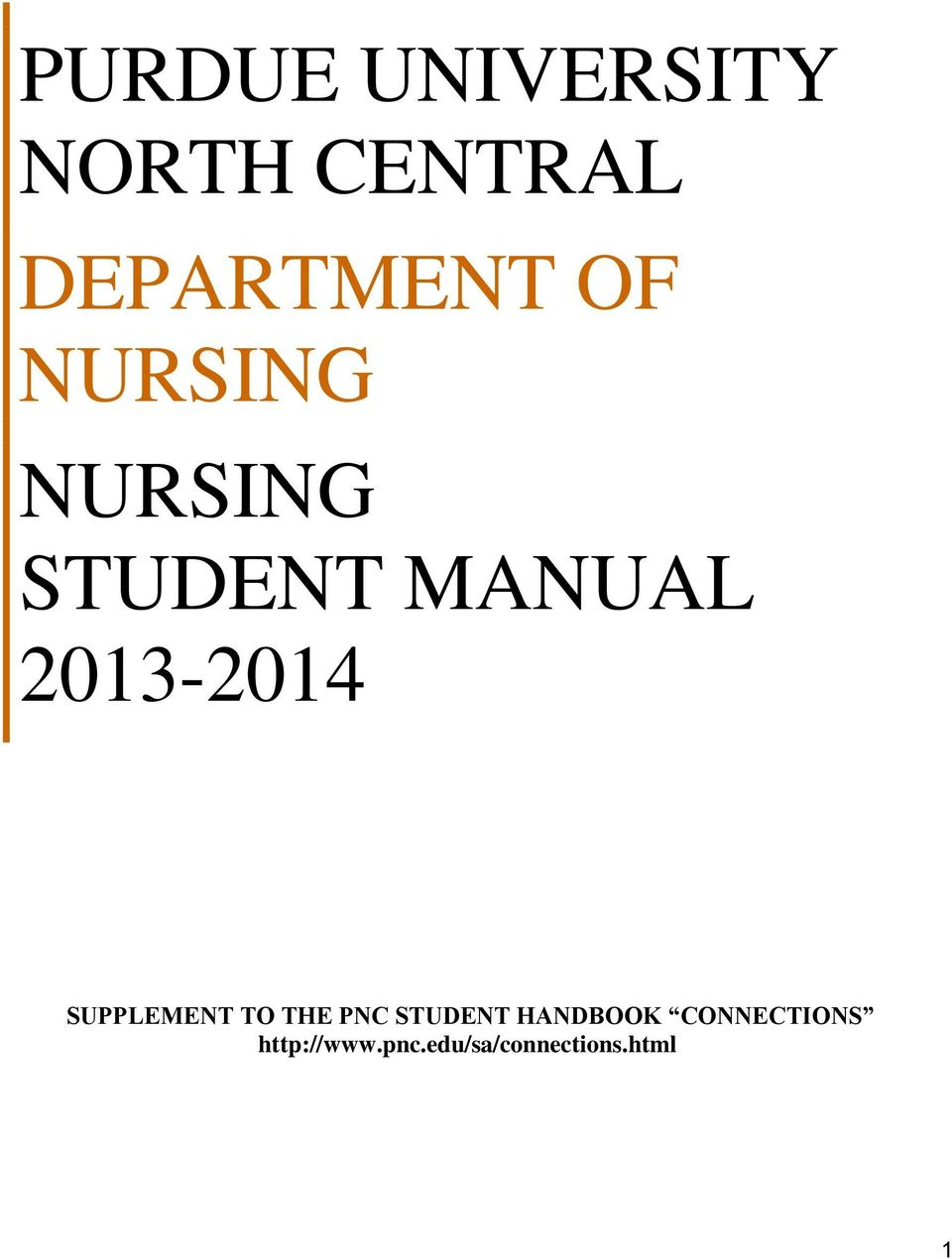 SUPPLEMENT TO THE PNC STUDENT HANDBOOK