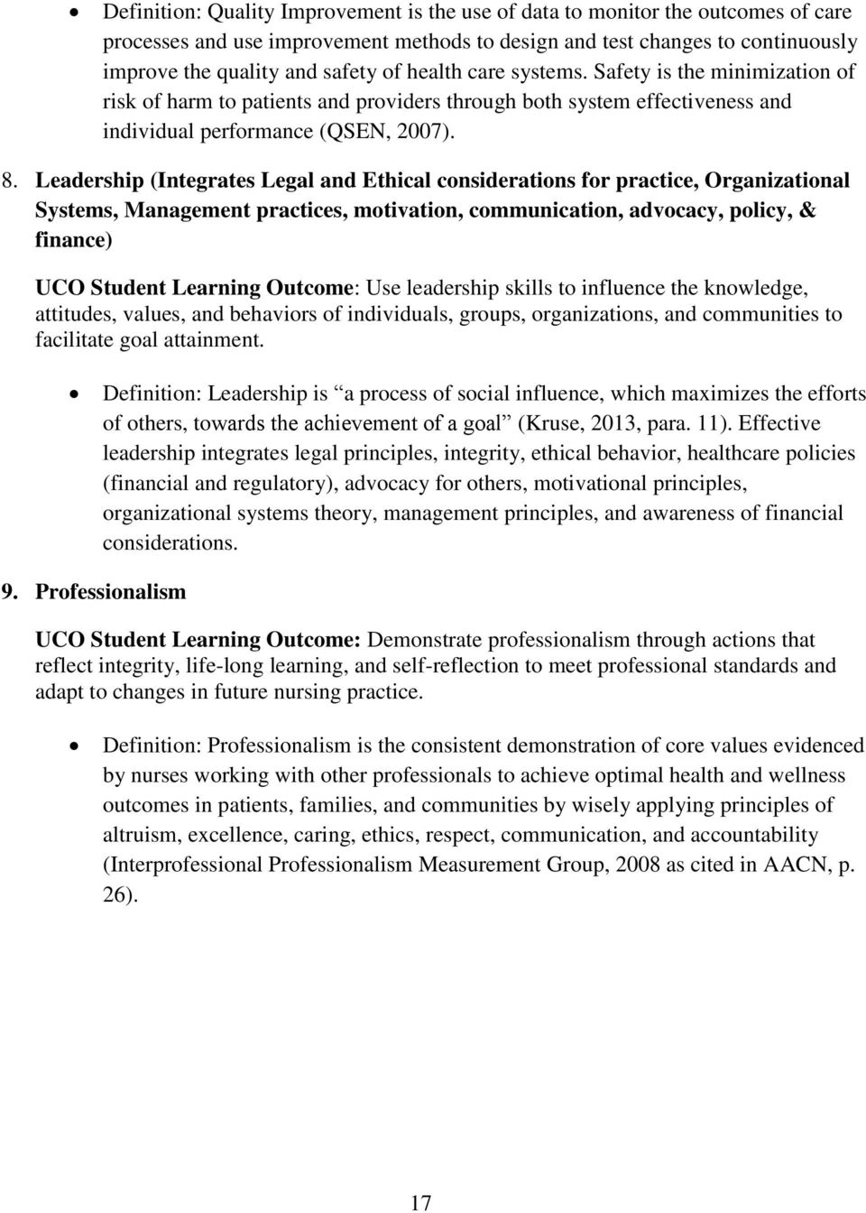 Leadership (Integrates Legal and Ethical considerations for practice, Organizational Systems, Management practices, motivation, communication, advocacy, policy, & finance) UCO Student Learning