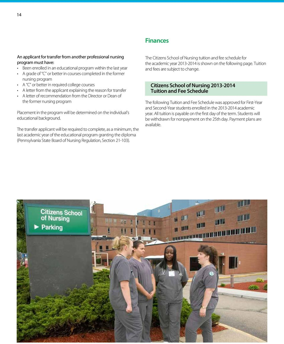 nursing program Placement in the program will be determined on the individual s educational background.