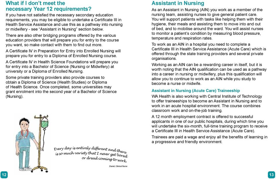 midwifery - see Assistant in Nursing section below.