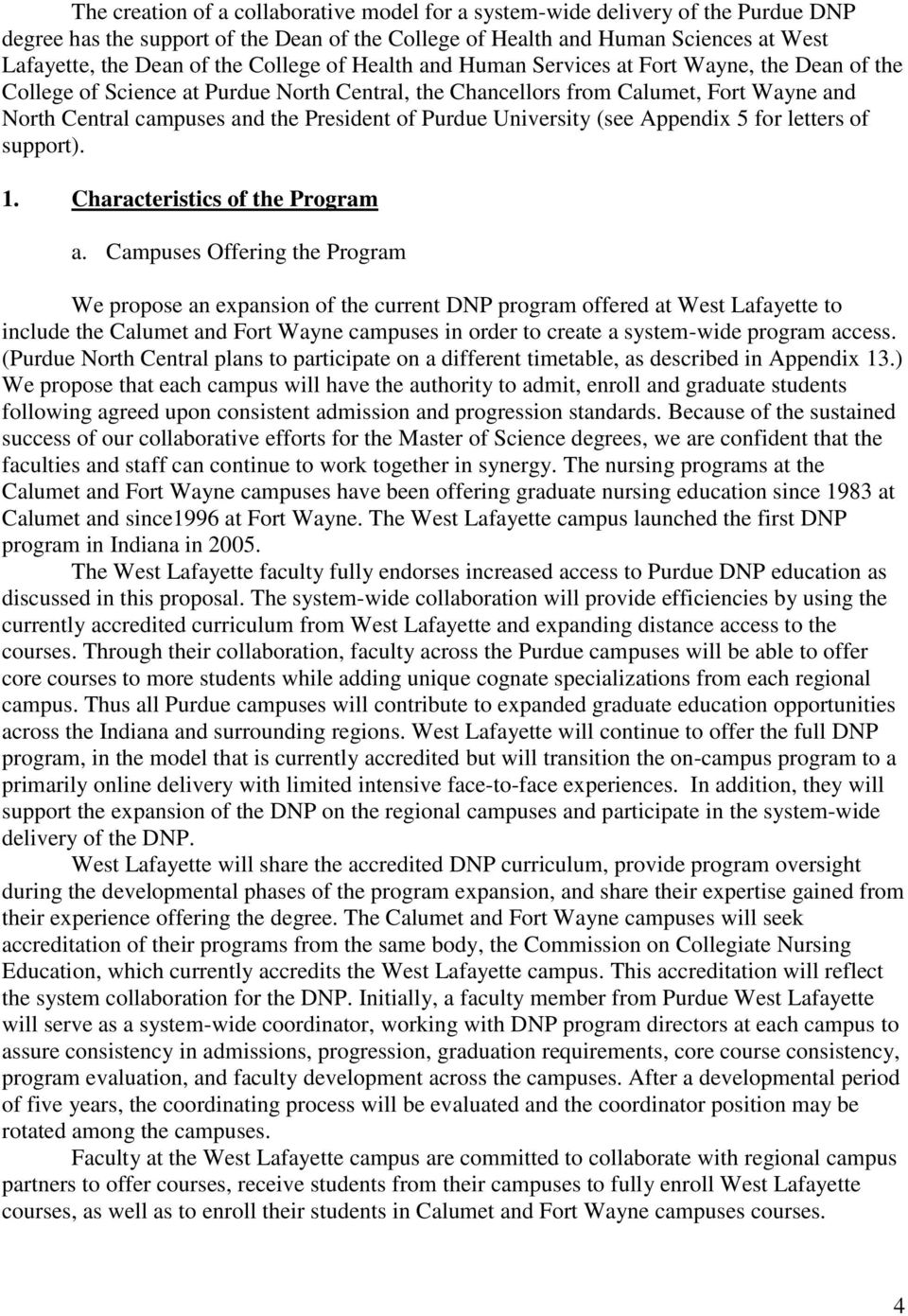of Purdue University (see Appendix 5 for letters of support). 1. Characteristics of the Program a.