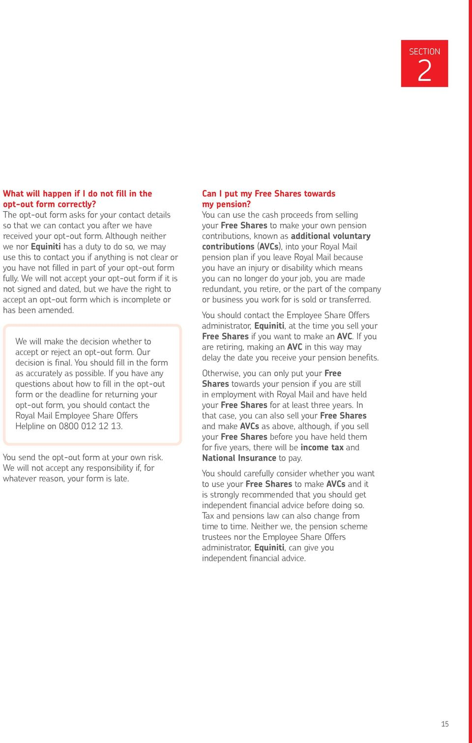 guide to the royal mail employee share offers the shares we will not accept your opt out form if it is not signed and dated