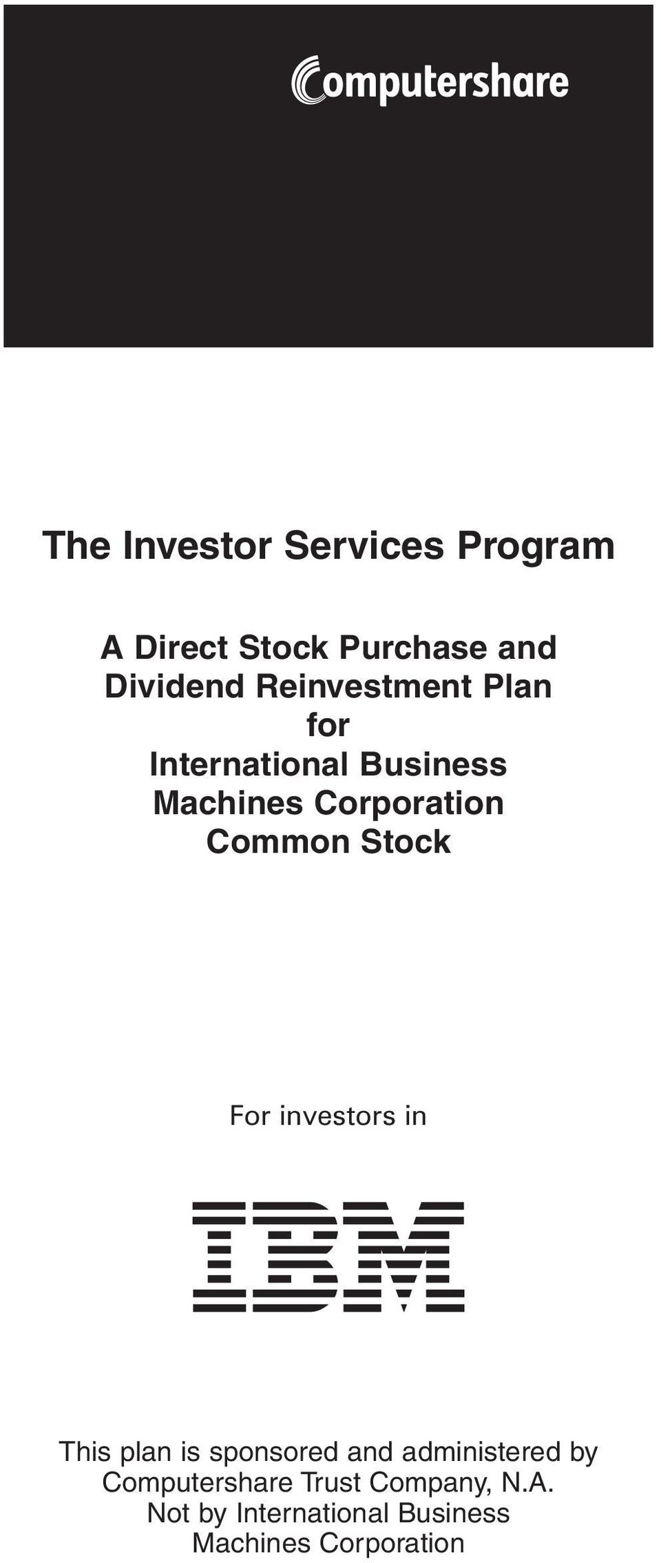 Stock For investors in This plan is sponsored and administered by