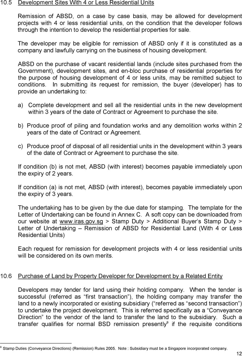 The developer may be eligible for remission of ABSD only if it is constituted as a company and lawfully carrying on the business of housing development.