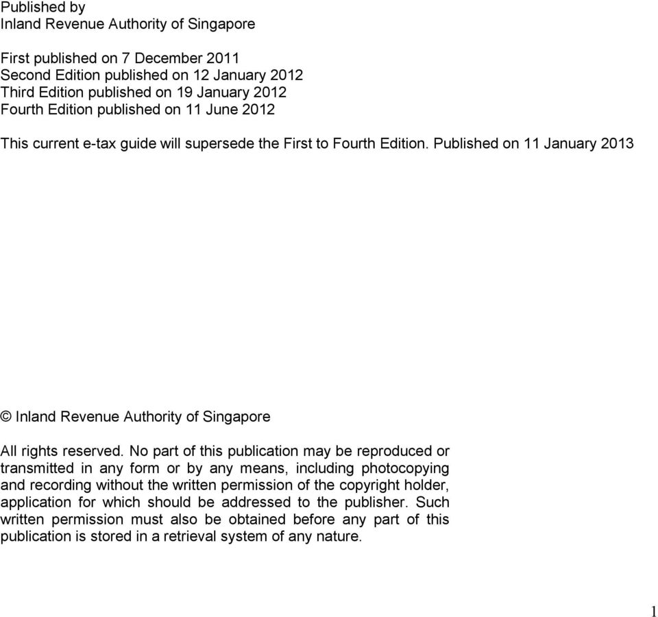 Published on 11 January 2013 Inland Revenue Authority of Singapore All rights reserved.