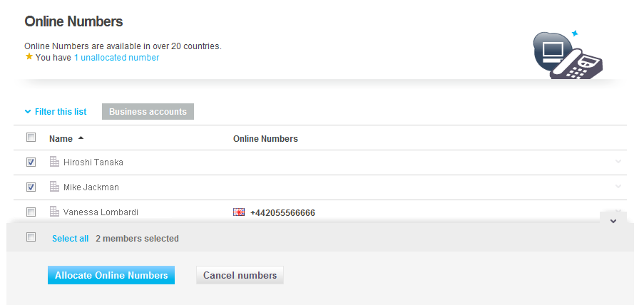6.5 Online Numbers With Online Numbers, members can receive incoming calls from any phone - landline or mobile.