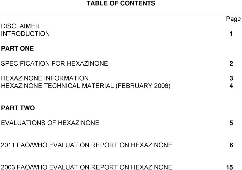 MATERIAL (FEBRUARY 2006) 4 PART TWO EVALUATIONS OF HEXAZINONE 5 2011
