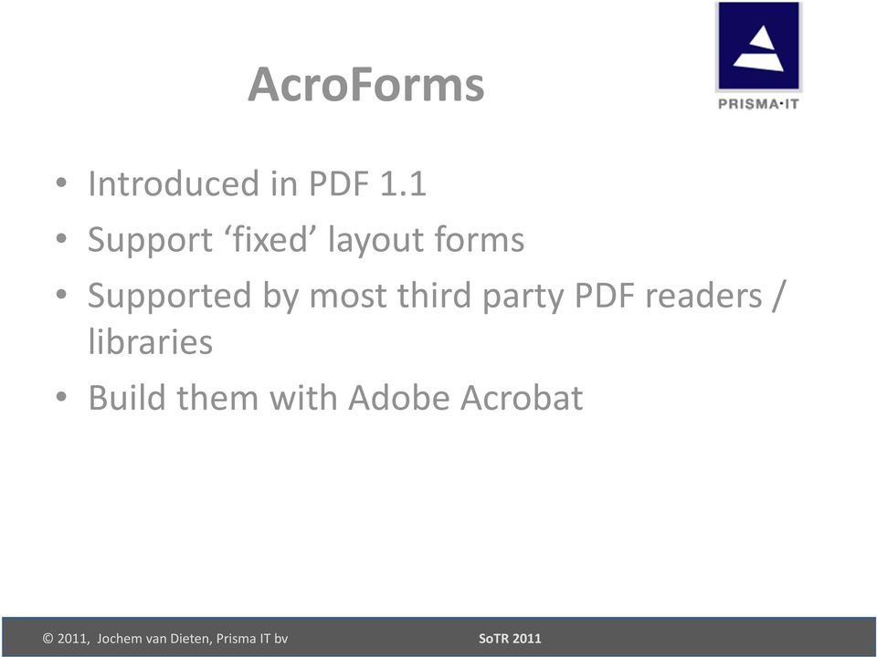 Supported by most third party PDF
