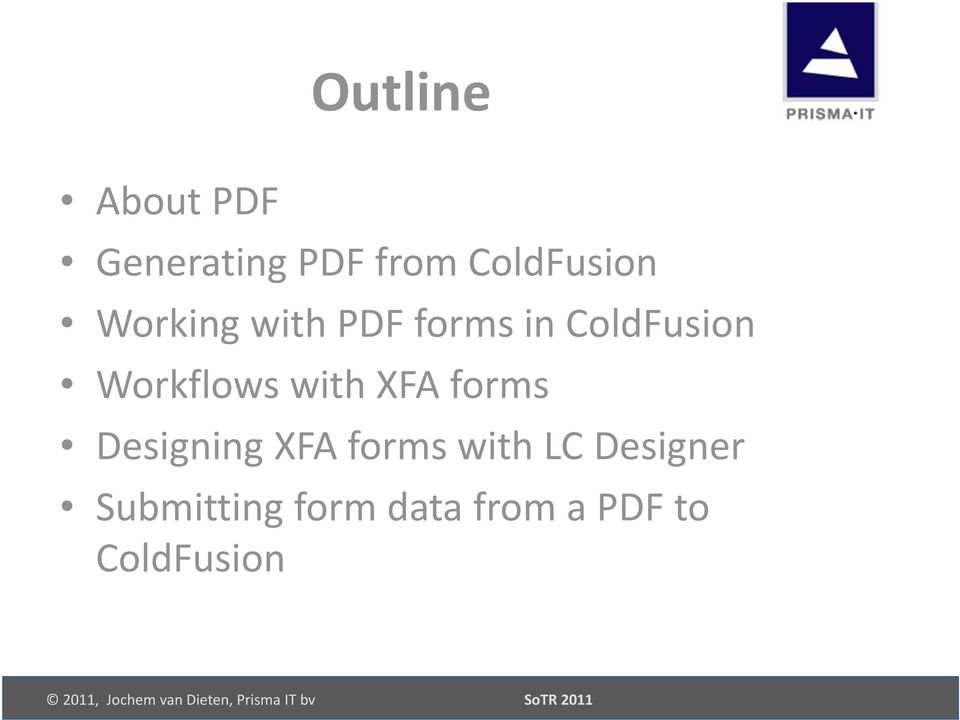 with XFA forms Designing XFA forms with LC
