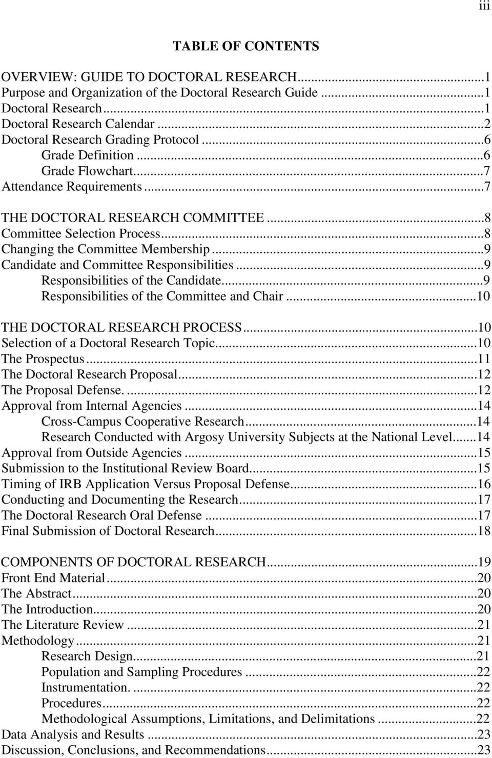 prepare dissertation prospectus defense I am preparing to defend my dissertation prospectus in just over 1 week at least in my program, the prospectus defense is a requirement for all phd students.