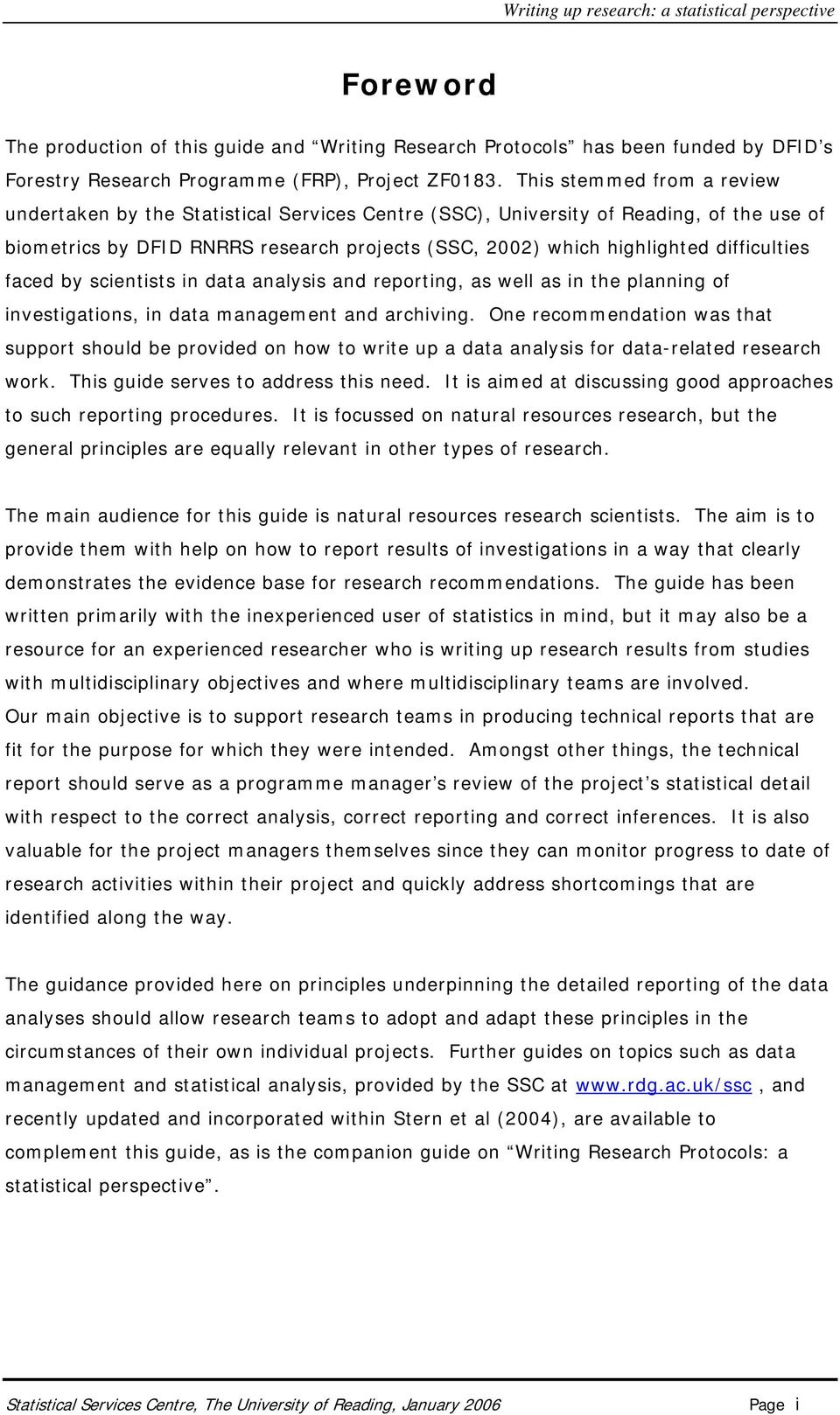 difficulties faced by scientists in data analysis and reporting, as well as in the planning of investigations, in data management and archiving.
