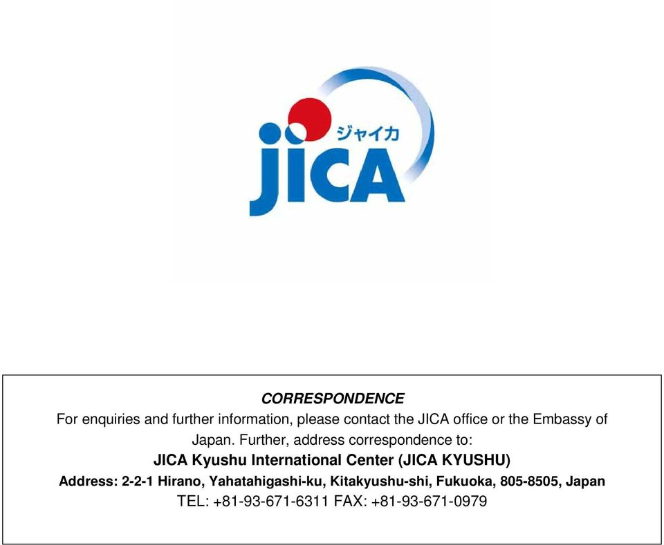 Further, address correspondence to: JICA Kyushu International Center (JICA