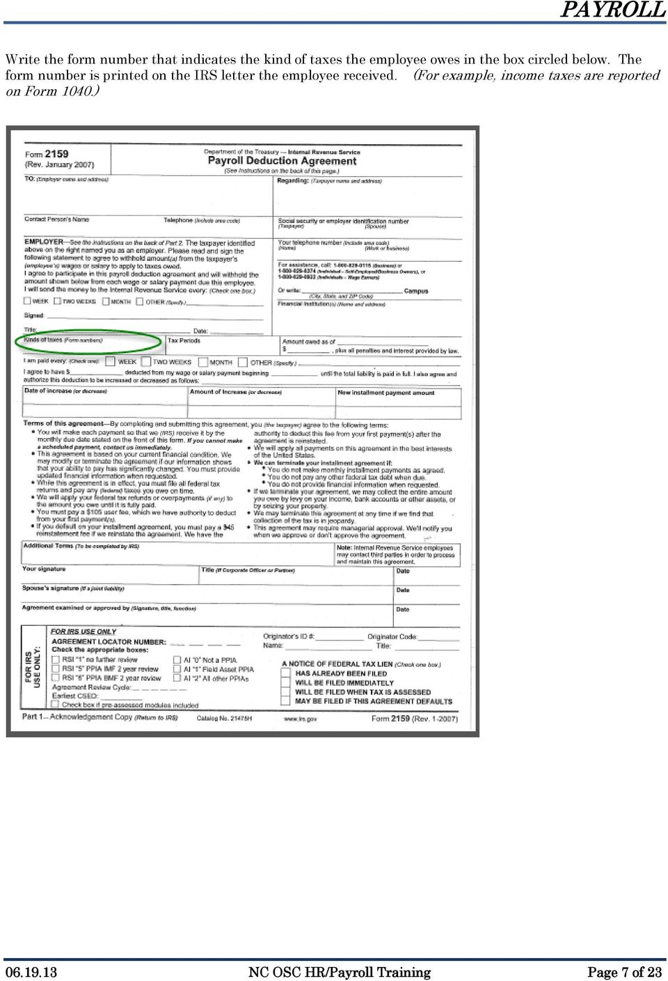The form number is printed on the IRS letter the employee received.