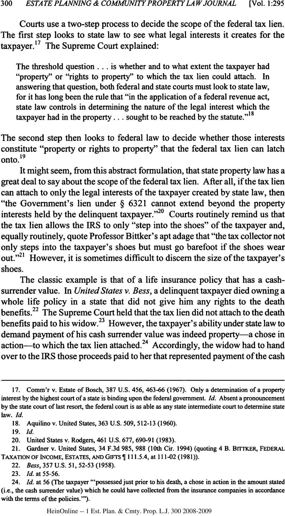 ".. is whether and to what extent the taxpayer had ""property"" or ""rights to property"" to which the tax lien could attach."