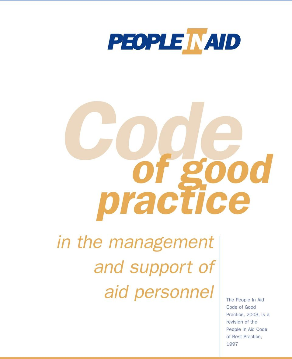 People In Aid Code of Good Practice, 2003, is a