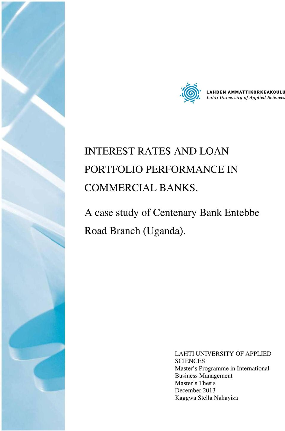 INTEREST RATES AND LOAN PORTFOLIO PERFORMANCE IN COMMERCIAL BANKS ...