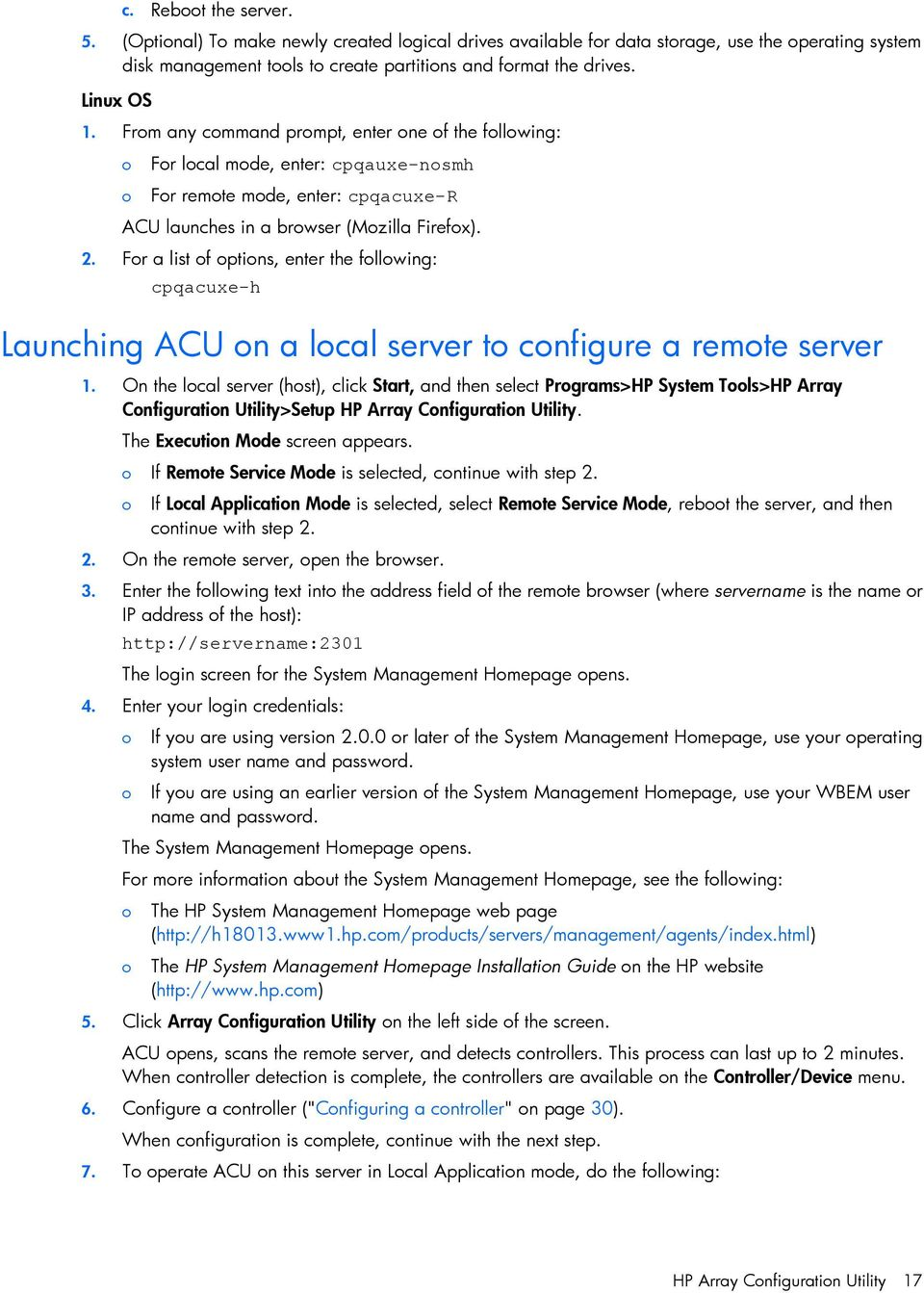 Fr a list f ptins, enter the fllwing: cpqacuxe-h Launching ACU n a lcal server t cnfigure a remte server 1.