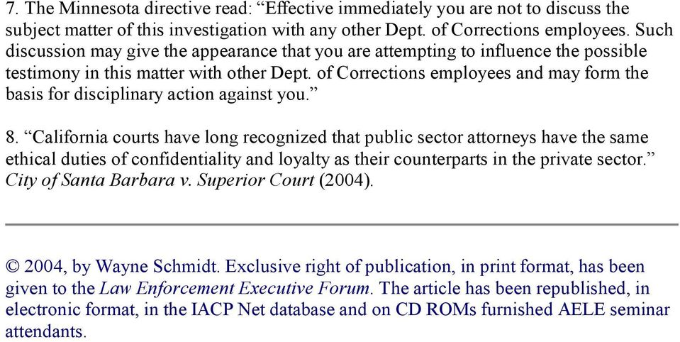 of Corrections employees and may form the basis for disciplinary action against you. 8.