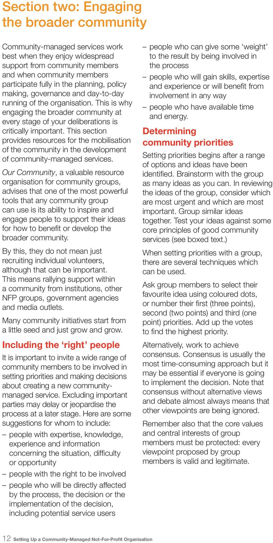 This section provides resources for the mobilisation of the community in the development of community-managed services.