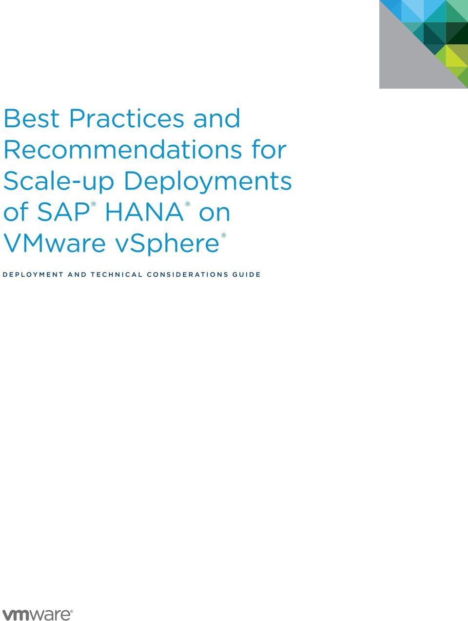 Deployments of SAP HANA on VMware